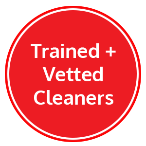 trained and vetted cleaners